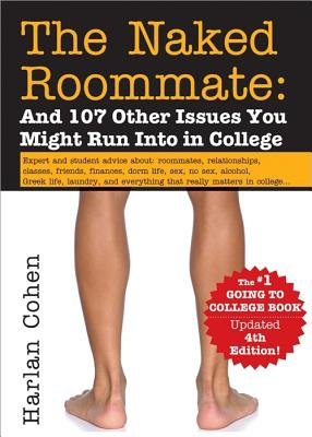 Image for The Naked Roommate: And 107 Other Issues You Might Run Into in College