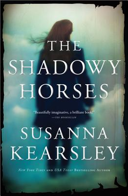 The Shadowy Horses, Susanna Kearsley