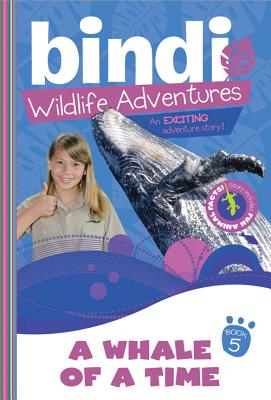 Image for 5/Bindi Wildlife Adventures: A Whale of a Time