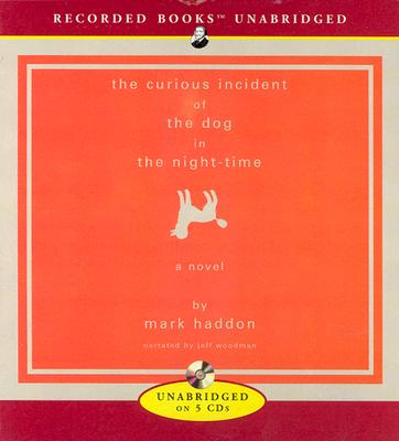 Image for The Curious Incident of the Dog in the Night-Time (Recorded Books Unabridged Today's Book Club)