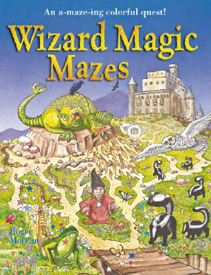 Image for Wizard Magic Mazes: An A-maze-ing Colorful Quest!