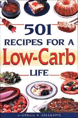 Image for 501 Recipes for a Low-Carb Life