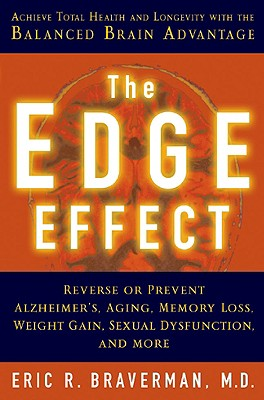 Image for The Edge Effect: Achieve Total Health and Longevity with the Balanced Brain Advantage