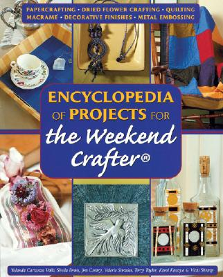 Image for ENCYCLOPEDIA OF PROJECTS FOR THE WEEKEND CRAFTER