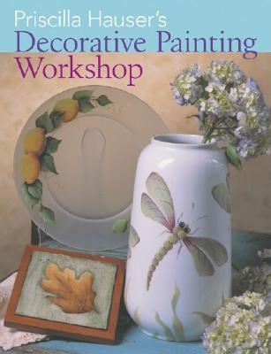 Image for Priscilla Hauser's Decorative Painting Workshop
