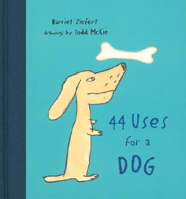 Image for 44 Uses for a Dog