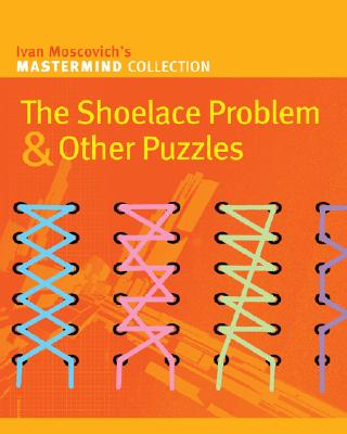 Image for Shoelace Problem & Other Puzzles, The
