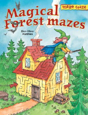 Image for Maze Craze: Magical Forest Mazes (Maze Craze Book)