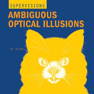Image for SuperVisions: Ambiguous Optical Illusions