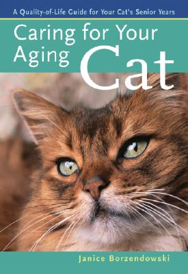 Image for Caring for Your Aging Cat: A Quality-of-Life Guide for Your Cat's Senior Years Pack [Paperback]