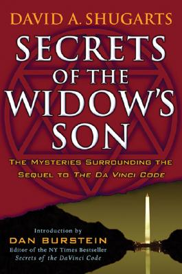 Image for Secrets of the Widow's Son: The Mysteries Surrounding the Sequel to The Da Vinci Code