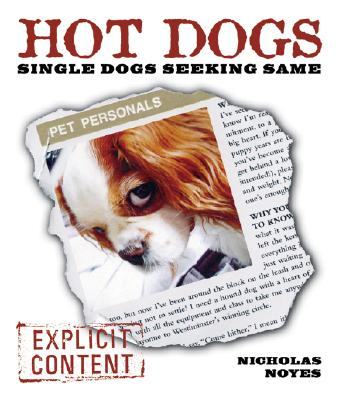 Image for Hot Dogs: Single Dogs Seeking Same