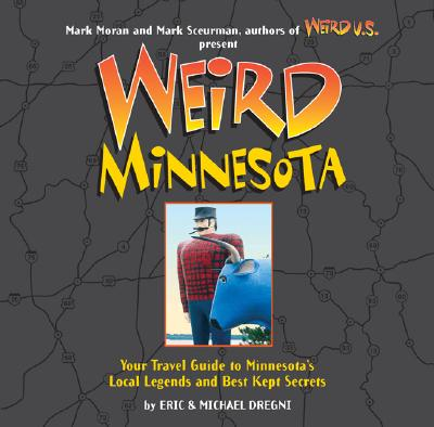 Image for Weird Minnesota