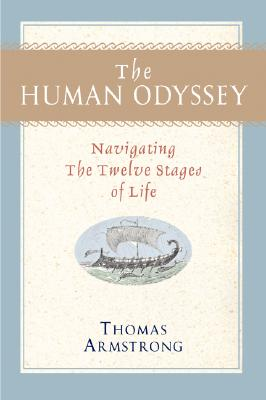 Image for HUMAN ODYSSEY NAVIGATING THE TWELVE STAGES OF LIFE