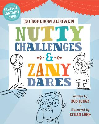 Image for No Boredom Allowed!: Nutty Challenges & Zany Dares
