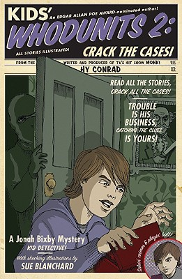 Image for Kids' Whodunits 2: Crack the Cases! (Jonah Bixby Mysteries)