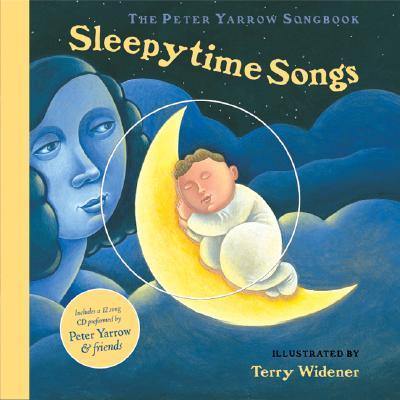 The Peter Yarrow Songbook: Sleepytime Songs (The Peter Yarrow Songbook), PETER YARROW