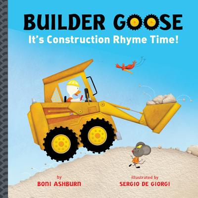 Image for Builder Goose: It's Construction Rhyme Time!