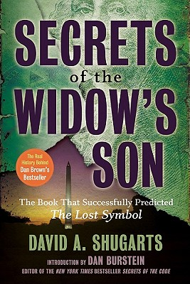 SECRETS OF THE WIDOW'S SON : THE REAL HI, DAVID A. SHUGARTS