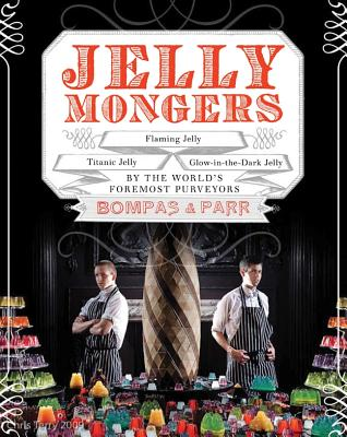 Image for JELLY MONGERS GLOW-IN-THE-DARK JELLY, TITANIC JELLY, FLAMING JELLY BY THE WORLDS FOREMOST