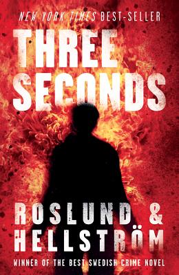 Three Seconds, Anders Roslund, Borge Hellstrom