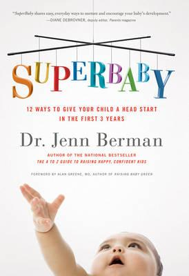 Image for SuperBaby: 12 Ways to Give Your Child a Head Start in the First 3 Years