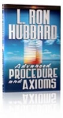 Advanced Procedure and Axioms, L. Ron Hubbard