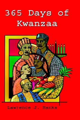 365 Days of Kwanzaa, Hanks, Lawrence J.