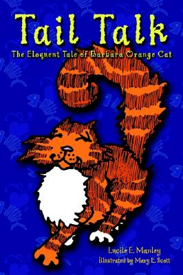 Image for Tail Talk: The Eloquent Tale of Barbara Orange Cat
