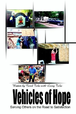 Image for Vehicles of Hope: Serving Others on the Road to Satisfaction