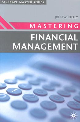 Image for Mastering Financial Management (Master Series (Business))