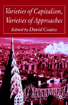 Image for Varieties of Capitalism, Varieties of Approaches