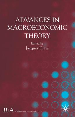 Image for Advances in Macroeconomic Theory: International Economic Association (International Economic Association Series)