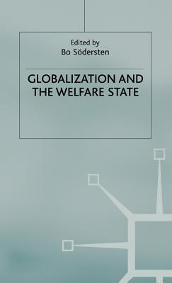 Image for Globalization and the Welfare State (International Political Economy Series)