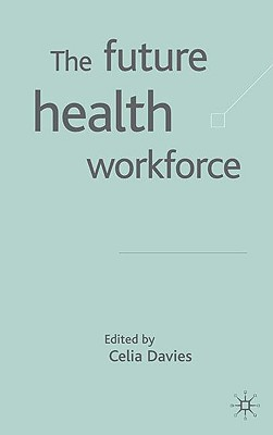 Image for The Future Health Workforce