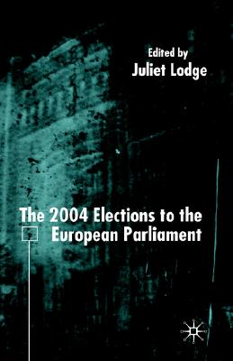 Image for The 2004 Elections to the European Parliament (EU Election Studies)