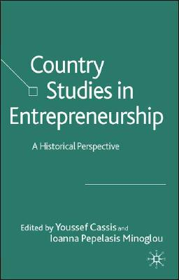 Image for Country Studies in Entrepreneurship: A Historical Perspective