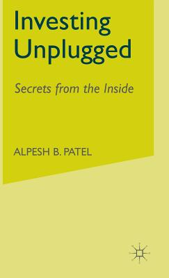 Image for Investing Unplugged: Secrets from the Inside