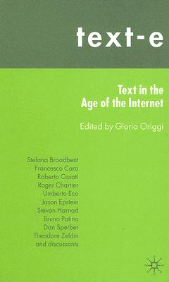 Image for Text-E: Text in the Age of the Internet