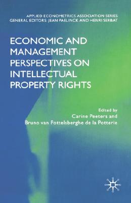 Image for Economic and Management Perspectives on Intellectual Property Rights (Applied Econometrics Association Series)