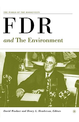 Image for FDR and the Environment (The World of the Roosevelts)