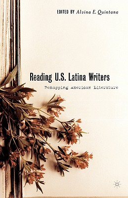 Image for Reading U.S. Latina Writers: Remapping American Literature