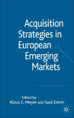 Image for Acquisition Strategies in European Emerging Markets