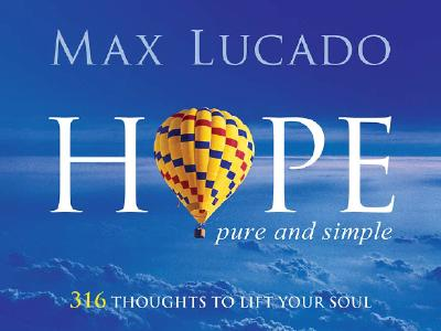 """Image for """"Hope, Pure and Simple: 316 Thoughts to Lift Your Soul"""""""