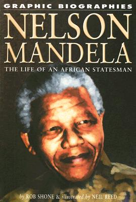 Image for Nelson Mandela: The Life of an African Statesman (Graphic Biographies)