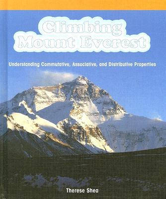 Image for Climbing Mount Everest: Understanding Commutative, Associative, And Distributive Properties (Powermath)