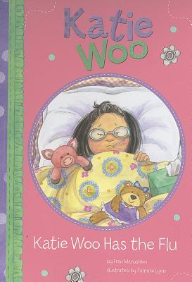Image for Katie Woo Has the Flu