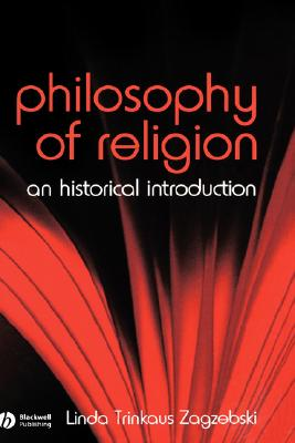 Image for The Philosophy of Religion: An Historical Introduction