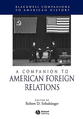 Image for A Companion to American Foreign Relations