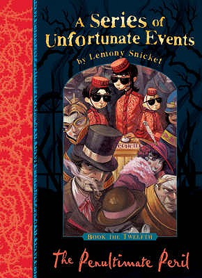 Image for The Penultimate Peril (A Series of Unfortunate Events: Book 12)